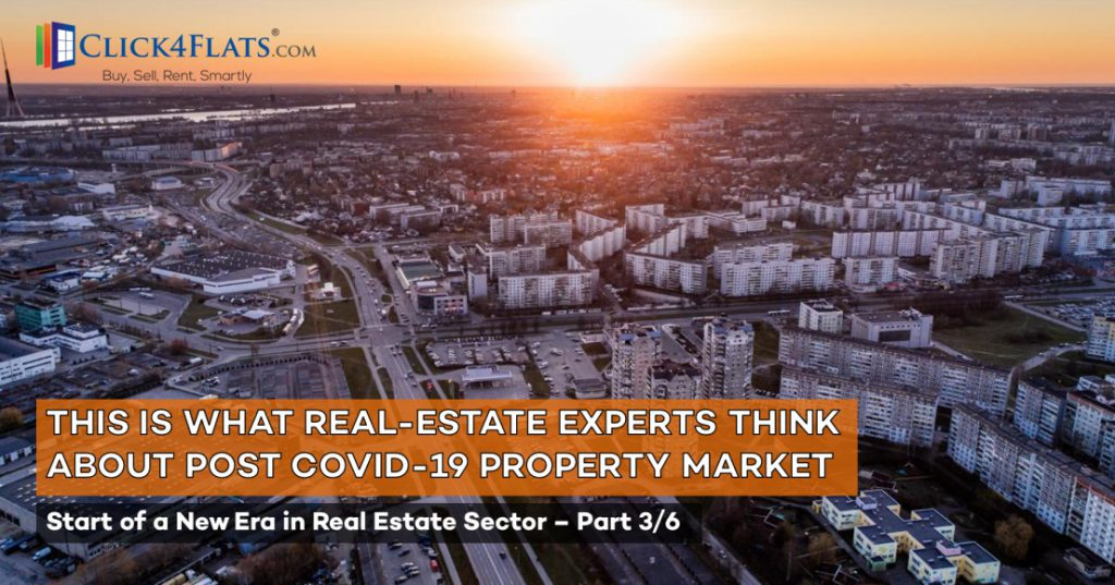 Opinion of Experts on Start of New Era in Real Estate – (Part 3/6)
