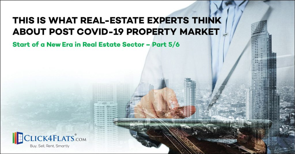 Opinion of Experts on Start of New Era in Real Estate – (Part 5/6)