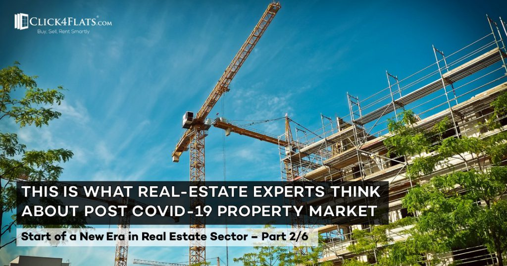 Opinion of Experts on Start of New Era in Real Estate – (Part 2/6)