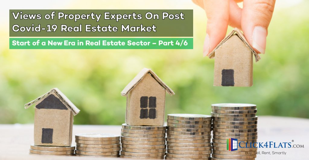 Opinion of Experts on Start of New Era in Real Estate – (Part 4/6)